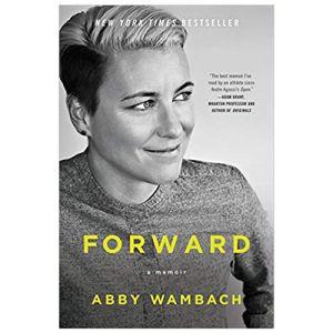 Forward: A Memoir by Abby Wambach